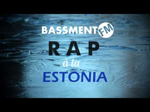 Rap à la Estonia I - Bassment FM