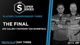WHAT. A. FINAL! | Van Barneveld v Cullen | Final | Players Championship Three