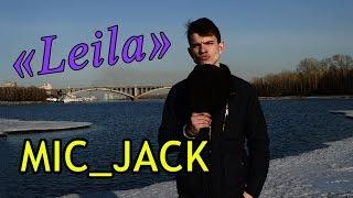 MIC_JACK - Leila