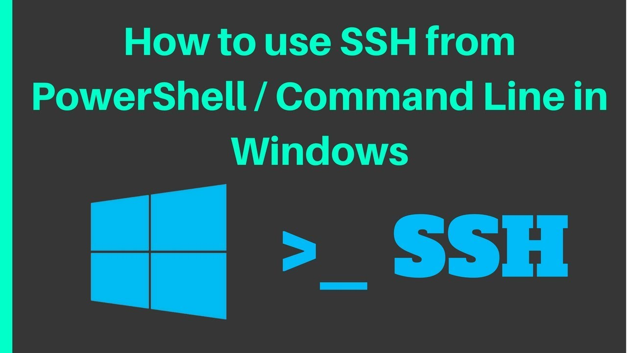 How to use SSH in Windows natively in Command Line or PowerShell (without  PuTTY)