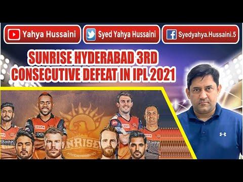 Syed Yahya Hussaini: Sunrisers Hyderabad 3rd Consecutive defeat in IPL 2021.  Yahya Hussaini  