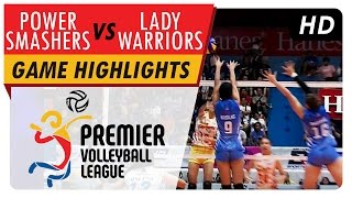 Power Smashers vs Lady Warriors | Game Highlights | PVL Reinforced Conference | April 30, 2017