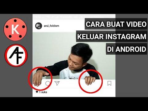 Cara Buat Video Keluar Dari Instagram - [ KINEMASTER Tutorial ]