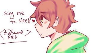Sing me to sleep ~ (eddsworld Amv)