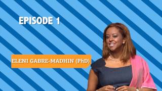 Eleni Gabre-Madhin: Entrepreneurs and Innovation