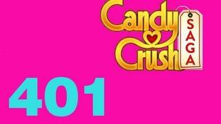 Candy Crush saga Livello Level 401