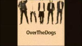 OverTheDogs - 蟻と少年と内緒事