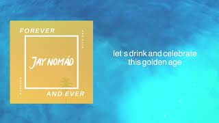 Baixar Jay Nomád - Forever And Ever [ Jay Nomad ]