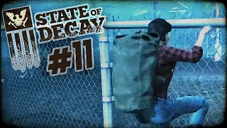 "State of Decay Day One Edition Part 11 - ""Last Minute Scavenging!!!"" 1080p PC Gameplay"