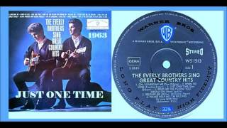 Watch Everly Brothers Just One Time video