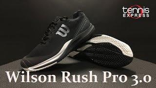 Wilson Rush Pro 3.0 Tennis Shoe Preview | Tennis Express