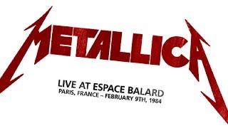 Metallica - Live at Espace Balard, Paris, France (1984) [SBD Audio]