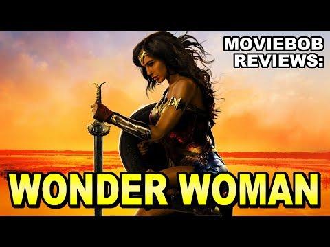 MovieBob Reviews: WONDER WOMAN (2017)