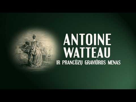 ,,Antoine Watteau ir prancūzų graviūros menas'' parodos klipas