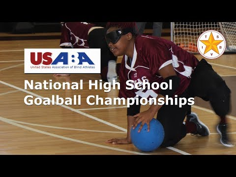Friday, 11/15/2019 USABA National High School Goalball Championships