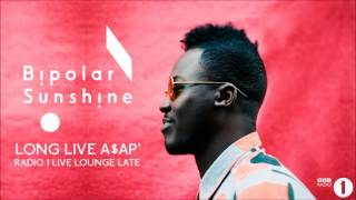 Bipolar Sunshine - Long Live A$AP
