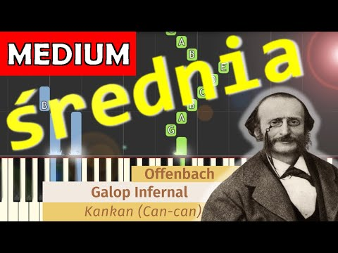 🎹 Galop/Kankan (J. Offenbach) - Piano Tutorial (średnia wersja) (MEDIUM) 🎹