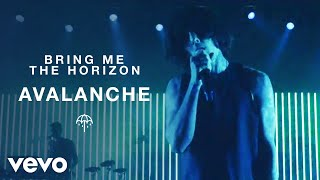 Смотреть клип Bring Me The Horizon - Avalanche