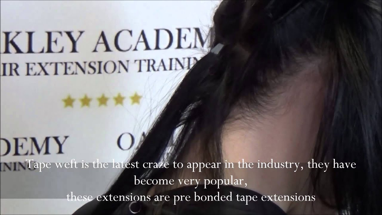TAPE WEFT HAIR EXTENSION TRAINING