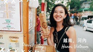 跟我一起玩 越南河內 Ann in Vietnam