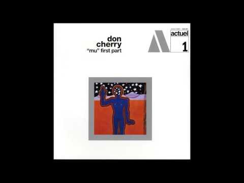 """Don Cherry - """"Mu"""" First Part (1969) FULL ALBUM"""