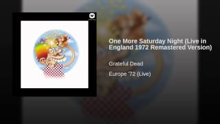 One More Saturday Night (Live in England 1972 Remastered Version)