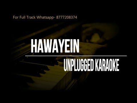 Hawayein Unplugged Karaoke | Jab Harry Met Sejal | Arijit Singh | Shahrukh Khan