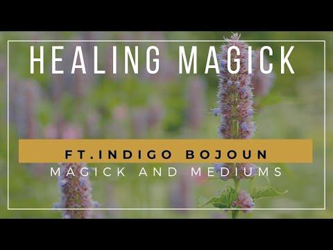 Healing Magick-an interview with Indigo Bojoun