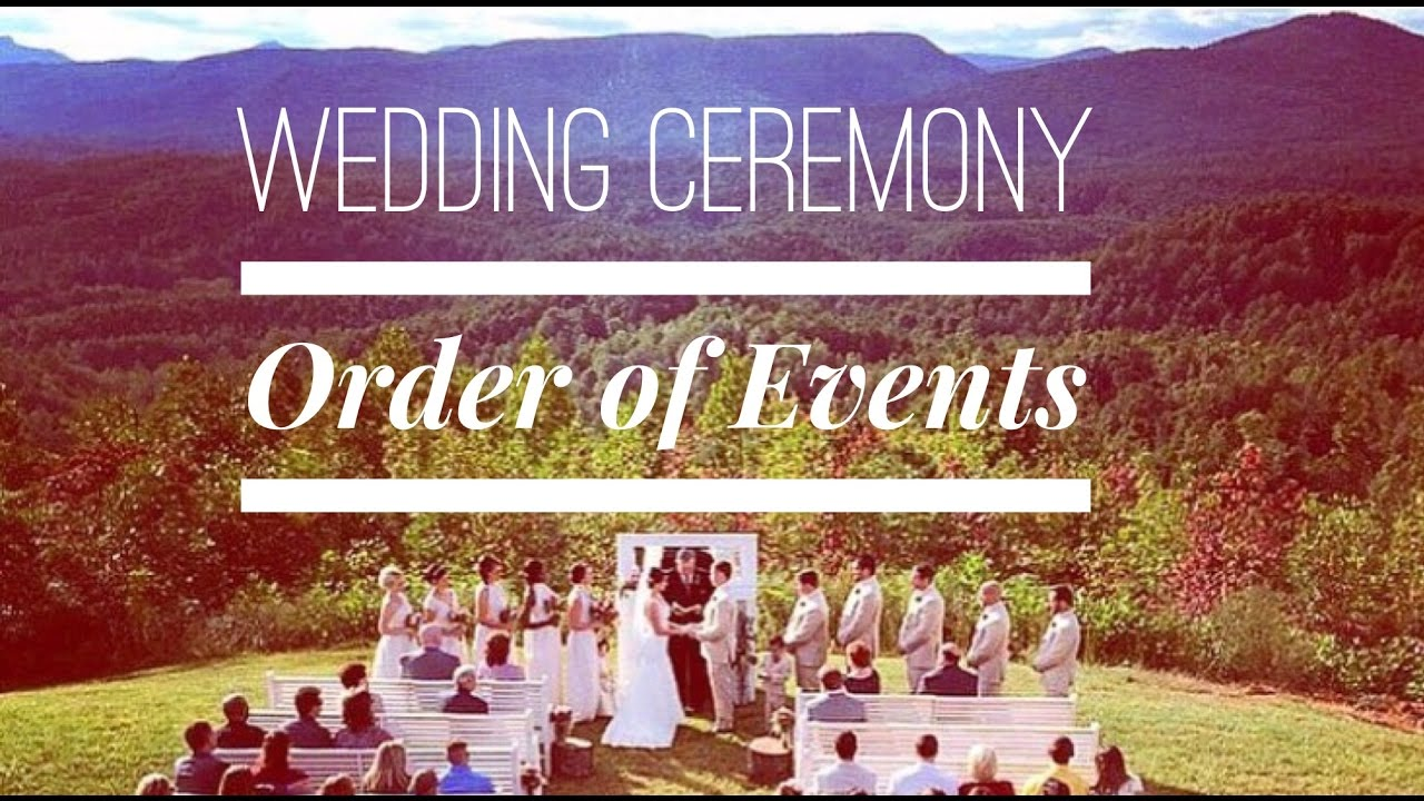 Wedding ceremony order of events video youtube wedding ceremony order of events video junglespirit Gallery