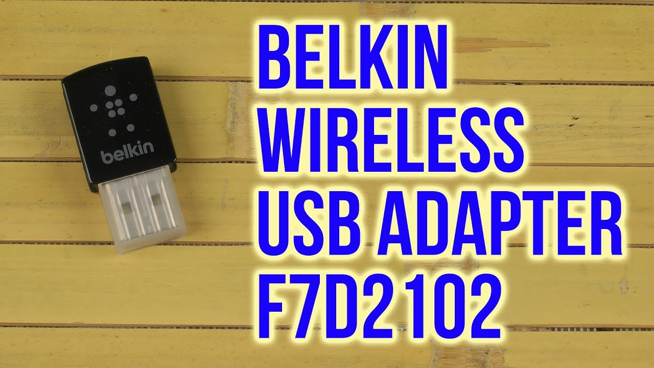 Распаковка belkin n300 micro wireless usb adapter f7d2102 youtube