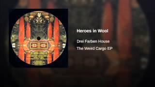 Heroes in Wool