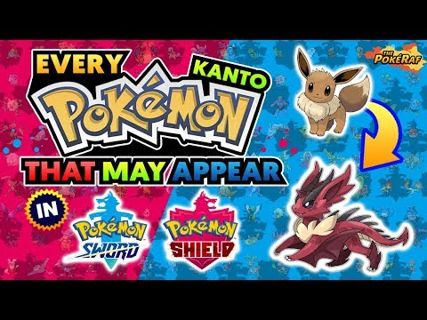 EVERY KANTO Pokemon That Could RETURN in Pokémon Sword and