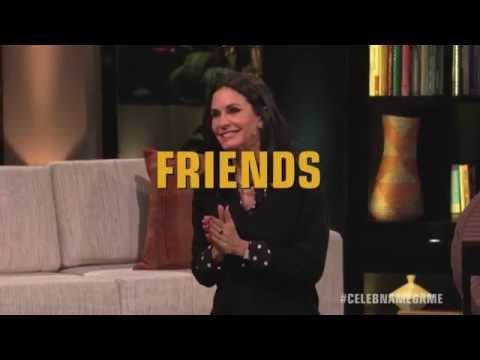 Bonus Round:  FRIENDS with Courteney Cox & Lisa Kudrow  Celebrity Name Game