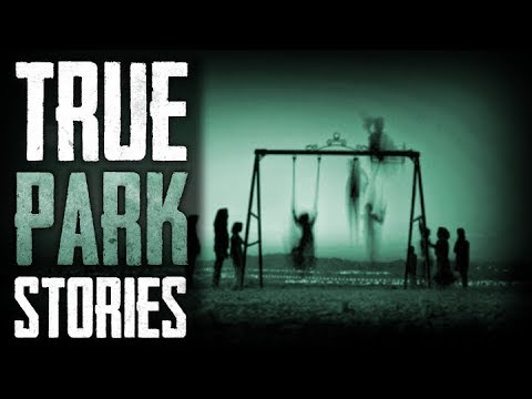 8 True Scary PUBLIC PARK Horror Stories From Reddit