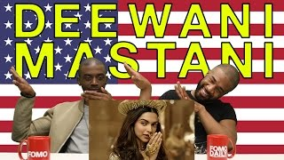 "Fomo Daily Reacts to ""Deewani Mastani"""
