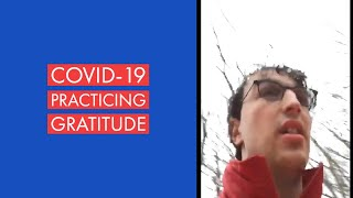 Practicing Gratitude During COVID-19