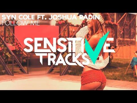 Syn Cole - Follow Me (feat. Joshua Radin)