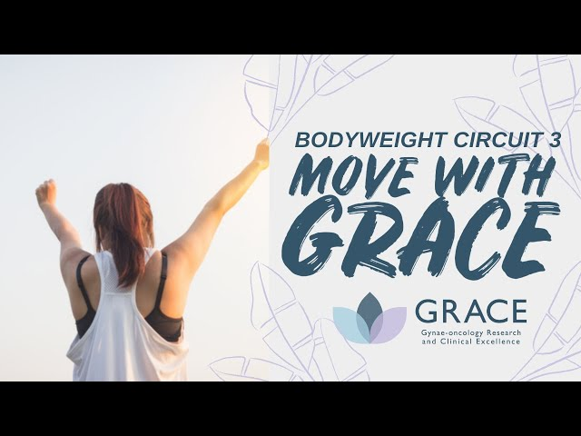 Move With GRACE: Body Weight Circuit 3 with Nancy