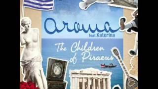 AROMA FT KATERINA - Ta Pedia Tou Pirea (The Children Of Piraeus)  REMIX ISAAC