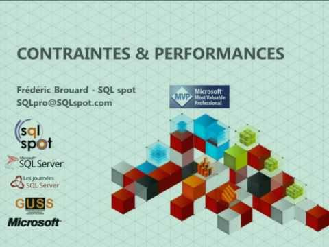 Contraintes Et Performances / Journées SQL Server
