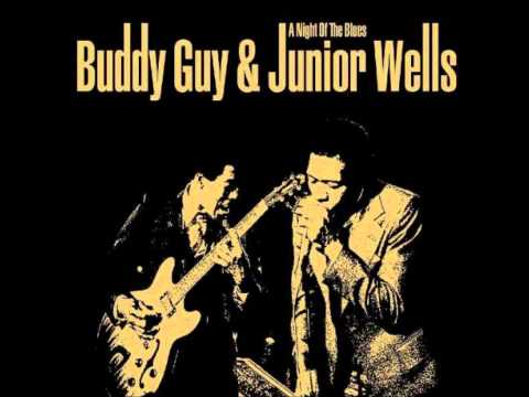 Junior Wells and Buddy Guy - I Can't Get No Satisfaction