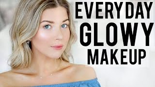 EVERYDAY GLOWY MAKEUP | Meghan Rienks