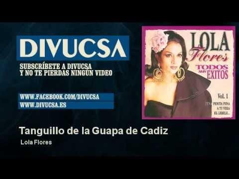 Lola Flores - Tanguillo de la Guapa de Cadiz