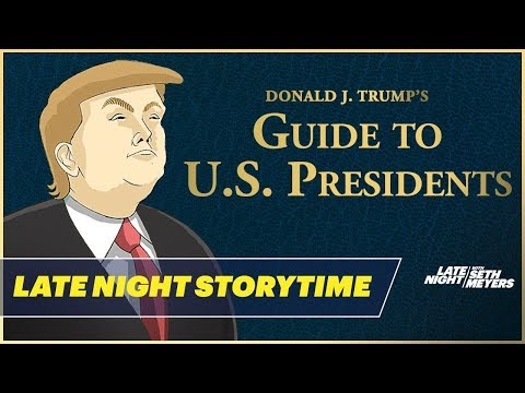 See Donald J. Trump's Guide to U.S. Presidents! Too Funny!
