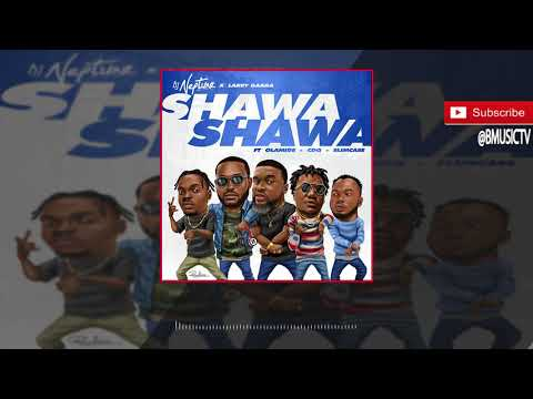 DJ Neptune x Larry Gaaga - Shawa Shawa Ft. Olamide, Slimcase, CDQ (OFFICIAL AUDIO 2018)