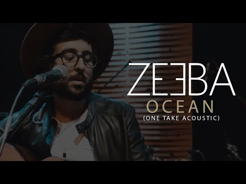 Zeeba - Ocean One Take Acoustic