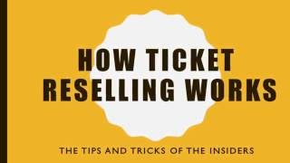 How Ticket Reselling For Profit Really Works