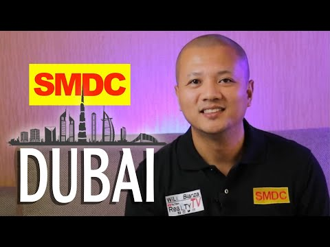 SMDC Dubai - Team Will Blanza Realty TV | UAE Edition