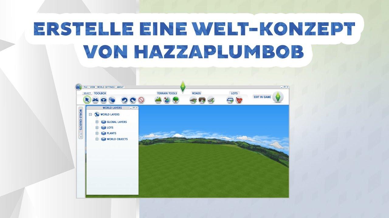 Erstelle eine Welt-Konzept von HazzaPlumbob  | sims-blog.de #1