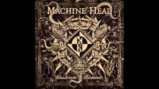Machine Head - Ghosts Will Haunt My Bones